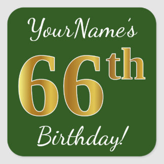 Green, Faux Gold 66th Birthday + Custom Name Square Sticker