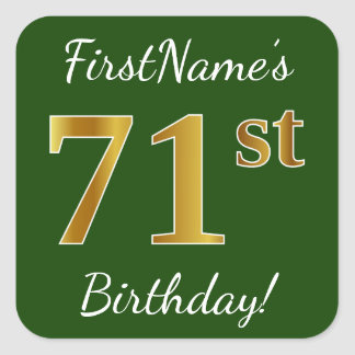 Green, Faux Gold 71st Birthday + Custom Name Square Sticker