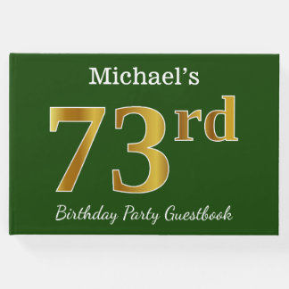 Green, Faux Gold 73rd Birthday Party + Custom Name Guest Book