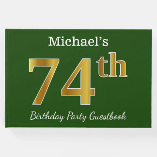 Green, Faux Gold 74th Birthday Party + Custom Name Guest Book