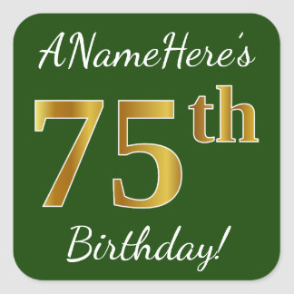 Green, Faux Gold 75th Birthday + Custom Name Square Sticker