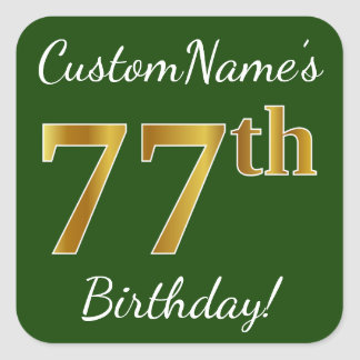 Green, Faux Gold 77th Birthday + Custom Name Square Sticker