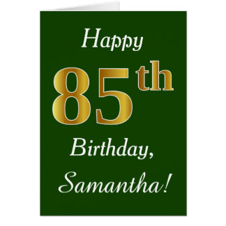 Green, Faux Gold 85th Birthday + Custom Name Card