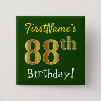 Green, Faux Gold 88th Birthday, With Custom Name 2 Inch Square Button