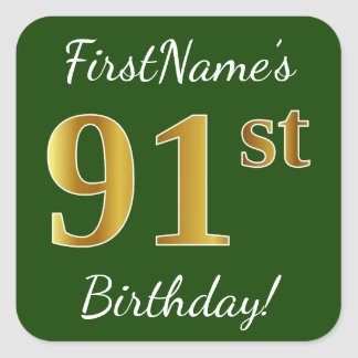 Green, Faux Gold 91st Birthday + Custom Name Square Sticker