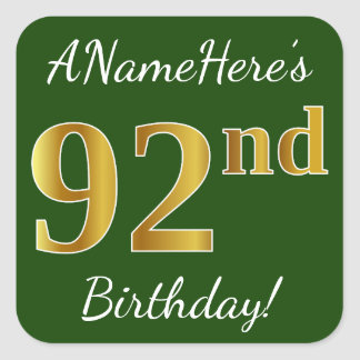 Green, Faux Gold 92nd Birthday + Custom Name Square Sticker