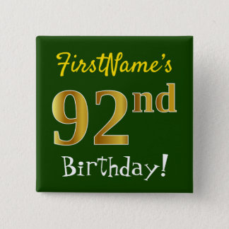 Green, Faux Gold 92nd Birthday, With Custom Name 2 Inch Square Button