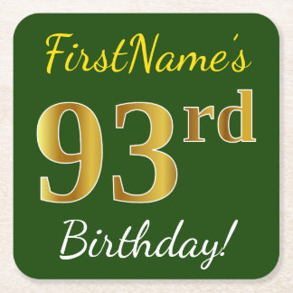 Green, Faux Gold 93rd Birthday + Custom Name Square Paper Coaster