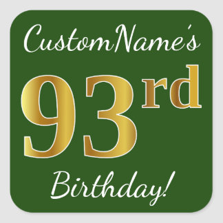 Green, Faux Gold 93rd Birthday + Custom Name Square Sticker
