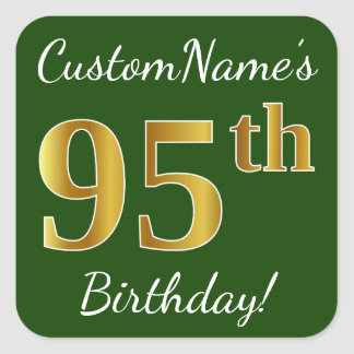 Green, Faux Gold 95th Birthday + Custom Name Square Sticker
