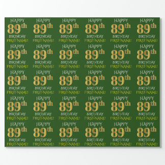 "Green, Faux Gold ""HAPPY 89th BIRTHDAY"" Wrapping Paper"