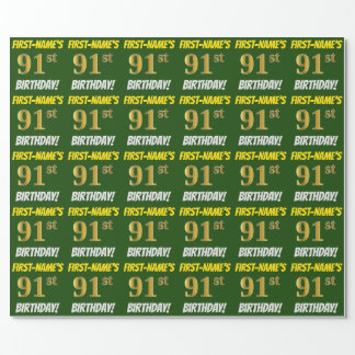 """Green, Faux/Imitation Gold, """"91st BIRTHDAY"""" Wrapping Paper"""