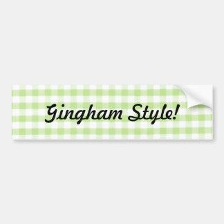 Green Gingham style - gangham parody Bumper Sticker