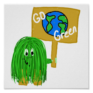 Green go green planet poster