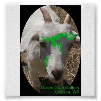 "Green Goat Gallery Poster Featuring ""Pushy"""