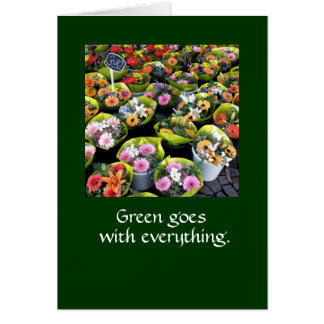 Green goes with everything.  NOTE CARD DKGR LG