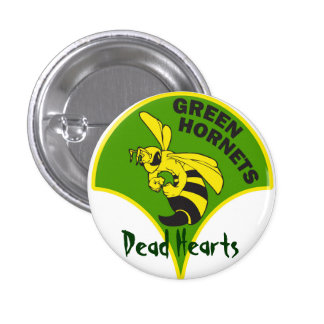 Green Hornets - Dead Hearts Novels 1 Inch Round Button