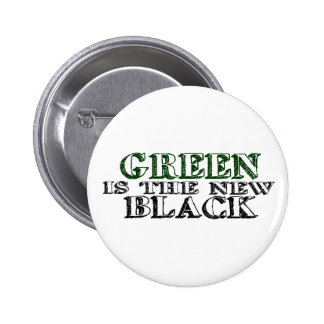 Green Is The New Black 2 Inch Round Button