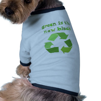 Green is the new Black! Doggie Shirt