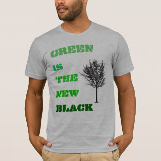 Green is the New Black in Black T-Shirt