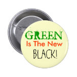 GREEN, Is The New, BLACK! Pinback Button