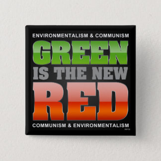 Green Is The New Red 2 Inch Square Button