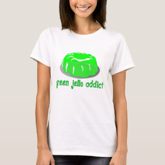 Green Jello Addict T-Shirt
