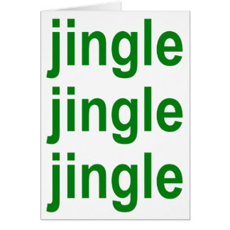 Green Jingle Jingle Jingle Christmas Card