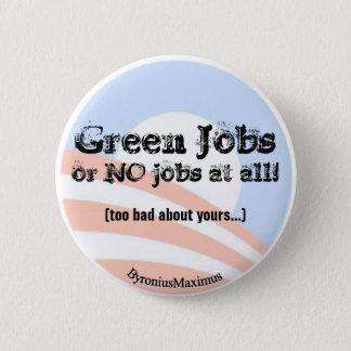 Green Jobs NOW! 2 Inch Round Button