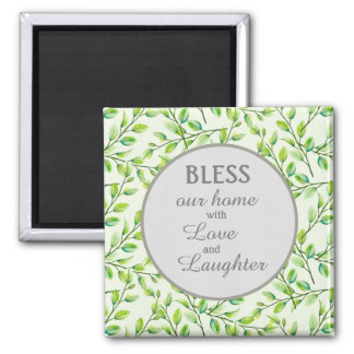 Green Leaves and Branches Bless Our Home Magnet
