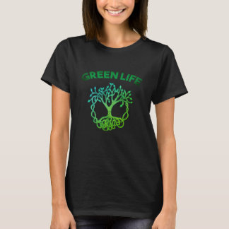 Green Life  Women T-Shirt. T-Shirt