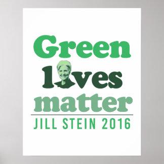 Green Lives Matter - Jill Stein 2016 - - Jill Stei Poster