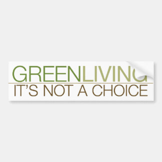 Green Living | Bumper Sticker