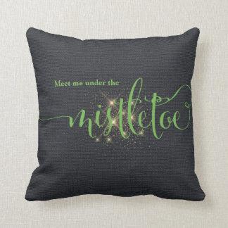 Green Meet Me Under The Mistletoe Christmas Gift Throw Pillow