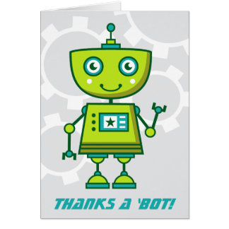 Green Robot Thank You Cards   Thanks a 'bot! Note Card