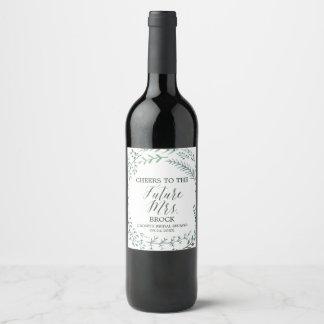 Green Rustic Wreath Future Mrs Bridal Shower Wine Label