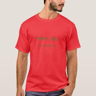 Green Shirt, (I'm colorblind) T-Shirt