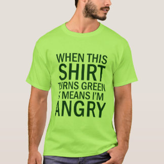 green shirt means I'm angry