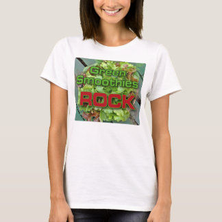 Green Smoothies Rock T-Shirt
