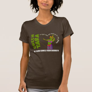 Green Tara in Brooklyn T-Shirt