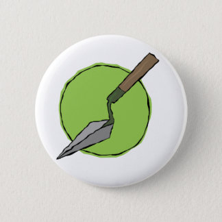 Green Trowel Badge - Archaeologist's Tool Kit 2 Inch Round Button