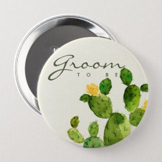 GREEN WATERCOLOUR DESERT CACTUS FLOWER GROOM TO BE 4 INCH ROUND BUTTON