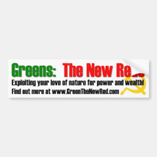 Greens: The New Reds Bumper Sticker