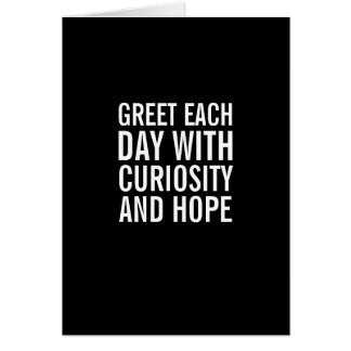 Greet the Day with Hope... and Coffee Funny Card