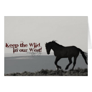 """Greeting Card """"Honor"""".. Keep the wild in our WEST!"""