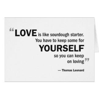Greeting card - 'Love is like sourdough...'