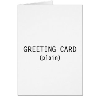 GREETING CARD (plain)
