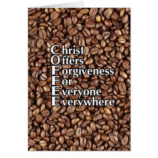 Greeting Card tall C.O.F.F.E.E. Christ Offers Forg