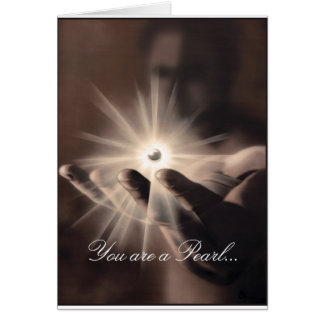 Greeting card: You are a pearl in god hand Card