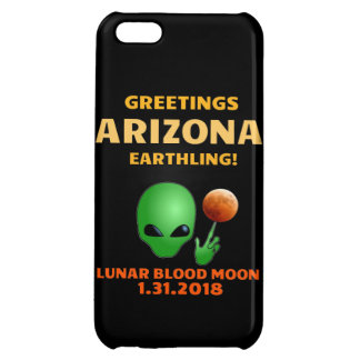 Greetings Arizona Earthling! Lunar Eclipse 1.31 iPhone 5C Cases